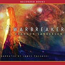 Warbreaker (       UNABRIDGED) by Brandon Sanderson Narrated by James Yaegashi