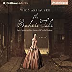 The Baker's Tale: Ruby Spriggs and the Legacy of Charles Dickens | Thomas Hauser