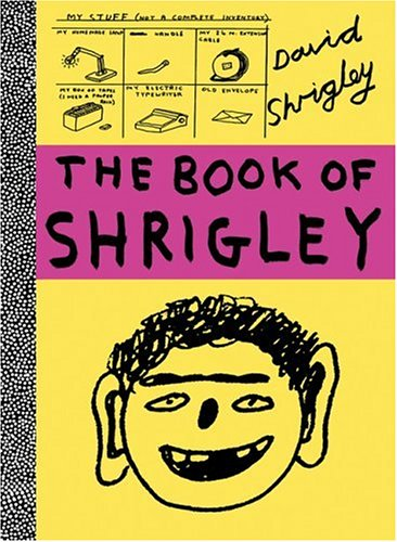 The book of Shrigley: (E)