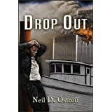 Drop Out ~ Neil Ostroff