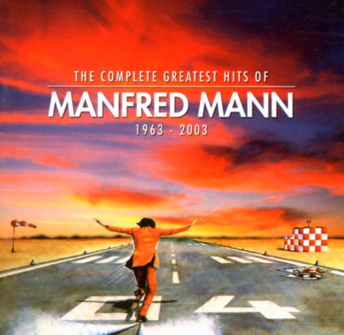 MANFRED MANN - The Complete Greatest Hits Of Manfred Mann 1963-2003 (CD 1/2) - Zortam Music
