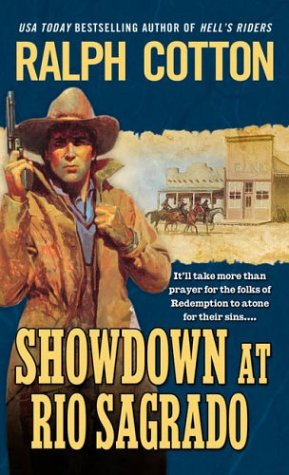 Showdown at Rio Sagrado, Ralph Cotton