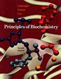 Principles of Biochemistry: With an Extended Discussion of Oxygen-Binding Proteins (0879017112) by Lehninger, Albert L.