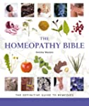 The Homeopathy Bible: The Definitive...