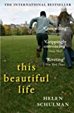 This Beautiful Life Helen Schulman