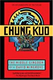 Chung Kuo: The Middle Kingdom (0440613868) by Wingrove, David