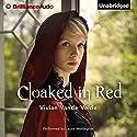 Cloaked in Red (       UNABRIDGED) by Vivian Vande Velde Narrated by Laural Merlington