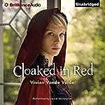 Cloaked in Red   Vivian Vande Velde