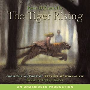 The Tiger Rising | [Kate DiCamillo]