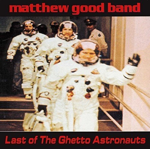 Last of the Ghetto Astronauts [VINYL]
