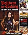Hellbent for Cooking: The Heavy Metal Cookbook