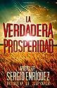 La Verdadera Prosperidad (Spanish Edition)