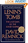 Lenin's Tomb: the Last Days of the So...
