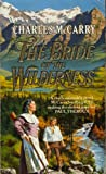 The Bride of the Wilderness (0099569108) by Charles McCarry