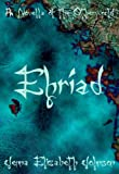 Ehriad - A Novella of the Otherworld (The Otherworld Series)