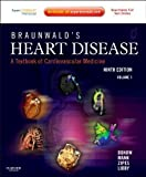 img - for Braunwald's Heart Disease: A Textbook of Cardiovascular Medicine, 2-Volume Set: Expert Consult Premium Edition - Enhanced Online Features and Print, 9e (Heart Disease (Braunwald) (2 Vols)) by Bonow MD, Robert O., Mann MD FACC, Douglas L., Zipes MD, Do 9th (ninth) Edition [Hardcover(2011)] book / textbook / text book