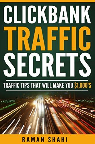 Make money online: Clickbank Traffic Secrets (make money online, clickbank, affiliate marketing, get rich)