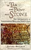 img - for In Tar and Paint and Stone: The Inscriptions at Independence Rock and Devil's Gate book / textbook / text book