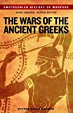 Wars of the Ancient Greeks (Smithsonian History of Warfare) (1588341895) by Hanson, Victor Davis