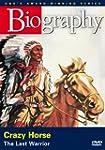 A-E Biography Crazy Horse: Las