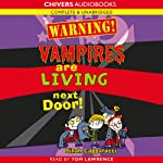 Warning! Vampires are Living Next Door! | Dinah Capparucci
