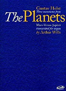 Gustav Holst: Three Movements From The Planets. Für Orgel