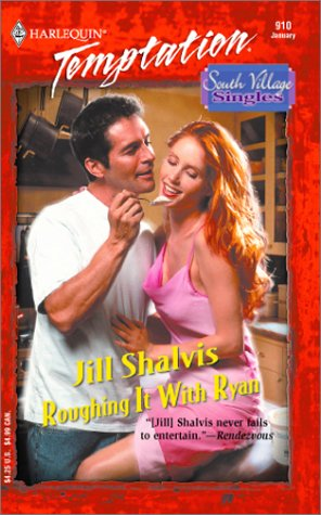 Roughing It With Ryan (Harlequin Temptation)