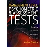Management Level Psychometric & Assessment Tests: Everything you need to help you land that senior jobby Andrea Shavick