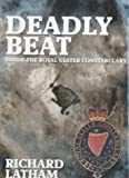 Deadly Beat: Inside the Royal Ulster Constabulary