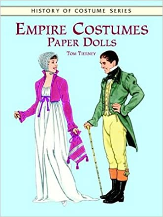 Empire Costumes Paper Dolls (History of Costume Series)