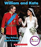 img - for William and Kate: The Prince and Princess (Rookie Biographies (Paperback)) book / textbook / text book