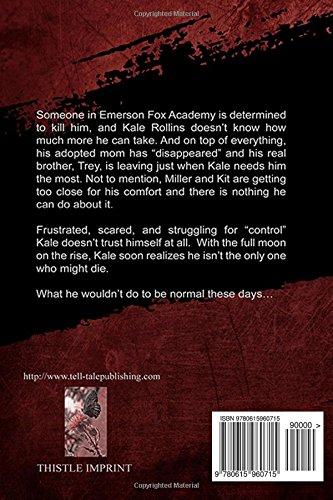 Full Moon on the Rise: Volume 2 (Emerson Fox Academy)