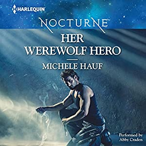 Her Werewolf Hero Audiobook