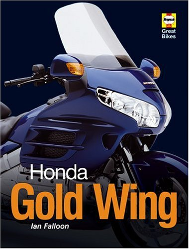Honda Gold Wing (Haynes Great Bike)