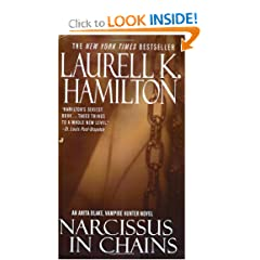 Narcissus in Chains (Anita Blake, Vampire Hunter, Book 10) by Laurell K. Hamilton