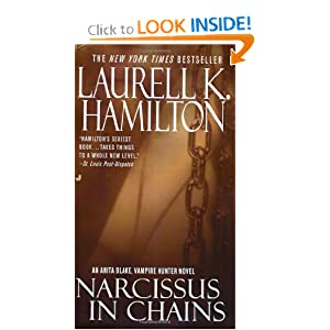 Narcissus in Chains (Anita Blake, Vampire Hunter, Book 10) by