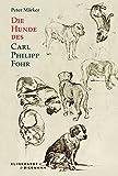 Die Hunde des Carl Philipp Fohr