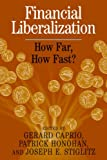 img - for Financial Liberalization: How Far, How Fast? book / textbook / text book