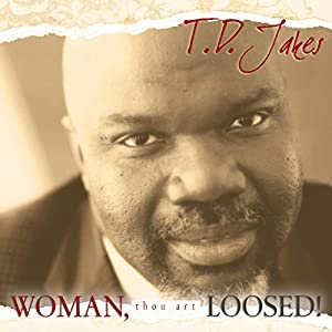 Woman Thou Art Loosed! 20th Anniversary Expanded Edition Audiobook