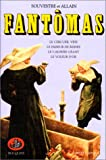 Fantômas, tome 2 (French Edition) (2221054393) by Souvestre, Pierre
