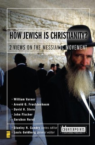 how-jewish-is-christianity-2-views-on-the-messianic-movement-counterpoints-bible-and-theology-by-war