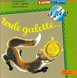 Roule galette�... (livre et CD)
