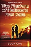 img - for The Mystery of Melissa's First Date: Book One book / textbook / text book