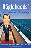 img - for The Bogleheads' Guide to Retirement Planning by Larimore, Taylor, Lindauer, Mel, Ferri, Richard, Dogu, Laura (2009) Hardcover book / textbook / text book