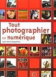 Photo du livre Tout photographier en numerique