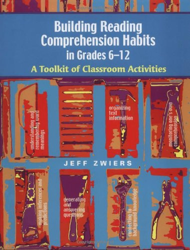 Building Reading Comprehension Habits in Grades 6-12: A Toolkit of...