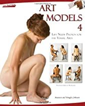 Free Art Models 4: Life Nude Photos for the Visual Arts (Art Models series) Ebooks & PDF Download
