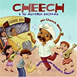 Cheech the School Bus Driver (Spanish edition): Cheech y su autobus escolar