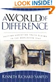A World of Difference: Putting Christian Truth-Claims to the Worldview Test (Reasons to Believe)
