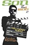 Son of the Mob 2: Hollywood Hustle